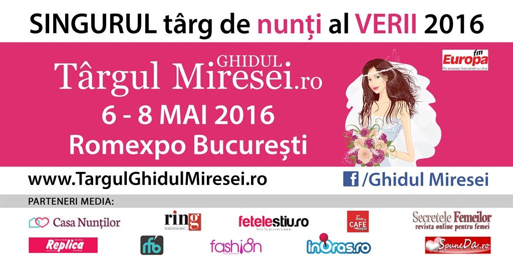 Targul Ghidul Miresei, 6-8 mai 2016, Romexpo Bucuresti: Nunta perfecta organizata intr-o zi!